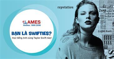 """Học tiếng Anh qua MV """"siêu hot"""" của Taylor Swift!"""